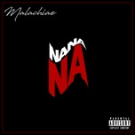na na na (single) - malachiae