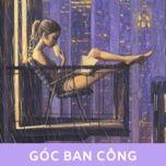 goc ban cong - v.a