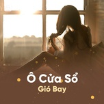 o cua so gio bay - v.a