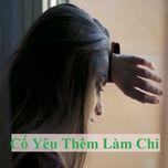 co yeu them lam chi - v.a