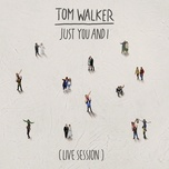 just you and i (live session) (single) - tom walker