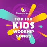 top 100 kids - lifeway kids