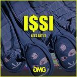 lets get it (single) - i$si