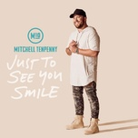 just to see you smile (single) - mitchell tenpenny