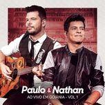 paulo e nathan ao vivo - ep 1 - paulo e nathan