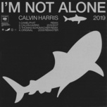i'm not alone 2019 (ep) - calvin harris