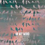 in my mind (single) - jealous friend, alex parker, olivia addams