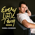 every little thing - stripped (single) - russell dickerson