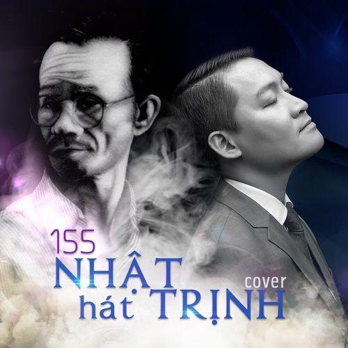 155 Nhật Hát Trịnh - Trung Nhật Vocal