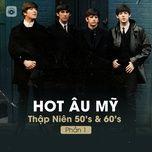 hot au my thap nien 50's & 60's (phan 1) - v.a