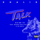 talk remix (single) - khalid, megan thee stallion, yo gotti
