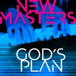 god's plan (single) - new masters, sullivan fortner