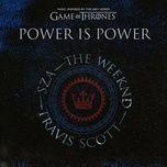 power is power (single) - sza, the weeknd, travis scott