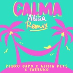 calma (alicia remix) (single) - pedro capo, alicia keys, farruko