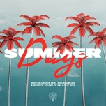 summer days (single) - martin garrix, macklemore, patrick stump