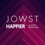 happier (single) - jowst, chris medina