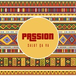 salut ca va (single) - passion