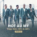 hot au my thap nien 50's & 60's (phan 2) - v.a