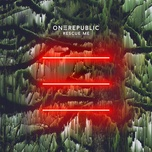 rescue me (single) - onerepublic