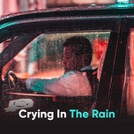 crying in the rain - v.a