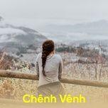 chenh venh - v.a