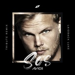 sos (laidback luke tribute remix) (single) - avicii, aloe blacc
