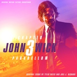 john wick: chapter 3 - parabellum (original motion picture soundtrack) - tyler bates, joel j. richard