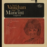 sarah vaughan sings the mancini songbook (reissue) - sarah vaughan