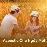 acoustic cho ngay moi - v.a