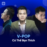 vpop co the ban thich - v.a