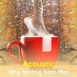 acoustic nhe nhang som mai - v.a