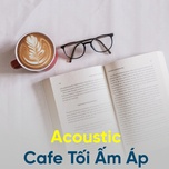 acoustic cafe toi am ap - v.a