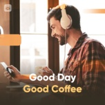 good day good coffee - v.a