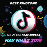 top 25 ban nhac chuong hay nhat 2019 - v.a
