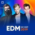 edm hay nhat 2019 - v.a