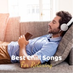 best chill songs for relaxing - v.a