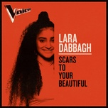 scars to your beautiful (the voice australia 2019 performance / live) (single) - lara dabbagh