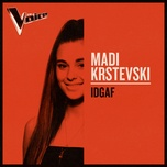 idgaf (the voice australia 2019 performance / live) (single) - madi krstevski
