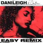 easy (remix) (single) - danileigh, chris brown