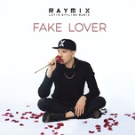 fake lover (ep) - raymix
