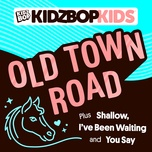 old town road (ep) - kidz bop kids