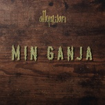 min ganja (single) - allyawan