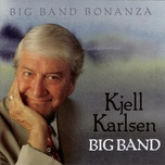 big band bonanza - kjell karlsen big band