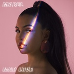 mad love (single) - mabel