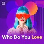 who do you love - v.a