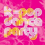 k-pop dance party - v.a