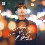 anh van chua yeu nguoi moi - top hits acoustic cover - v.a