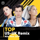 top us-uk remix nua nam 2019 - v.a