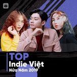 top indie viet nua nam 2019 - v.a