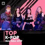 top k-pop nua nam 2019 - v.a